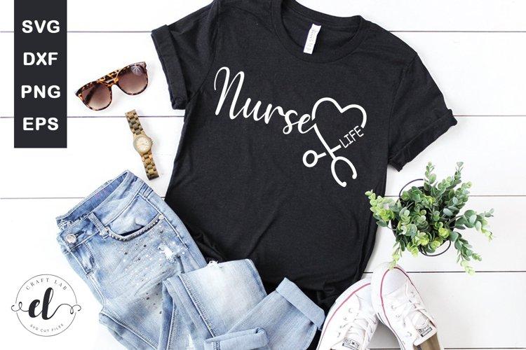 Nurse Life - Nurse SVG Cut Files example image 1