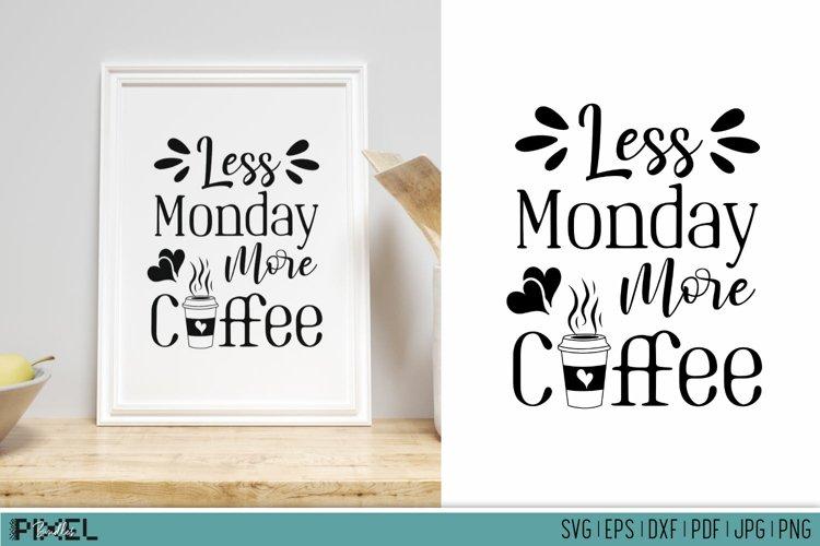 Coffee Mug Quotes Funny Kitchen Quotes Coffee SVG Mug SVG example image 1