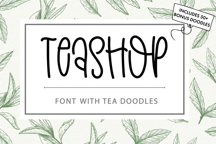 Teashop Font With Tea Inspired Doodles example image 1