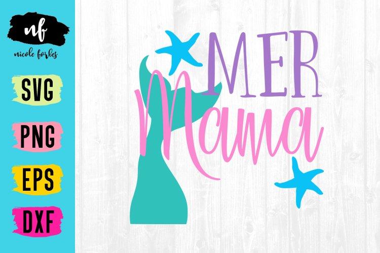 Mermaid Mama SVG Cut File example image 1