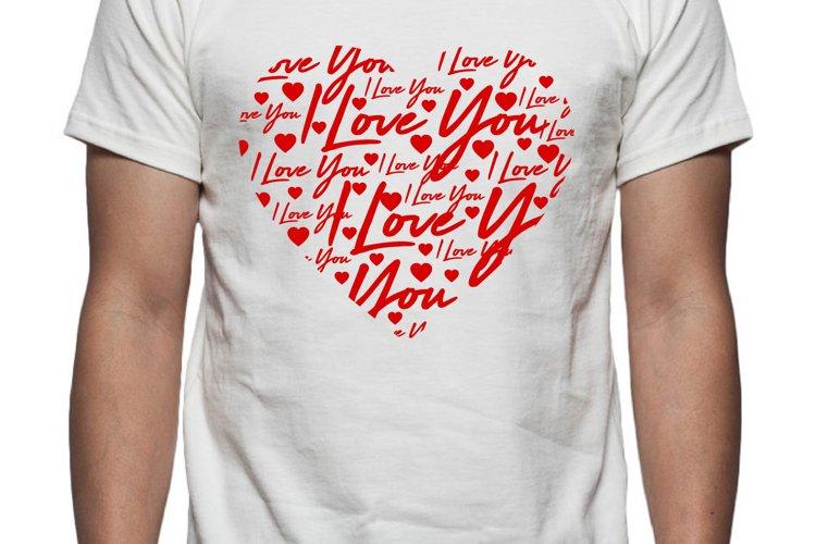 I Love You Heart Tee Shirt Design example image 1