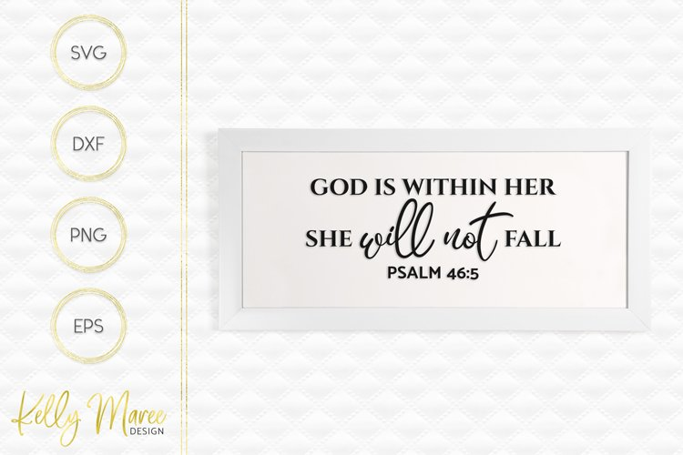God Is Within Her, She Will Not Fall - Psalm 46-5 SVG