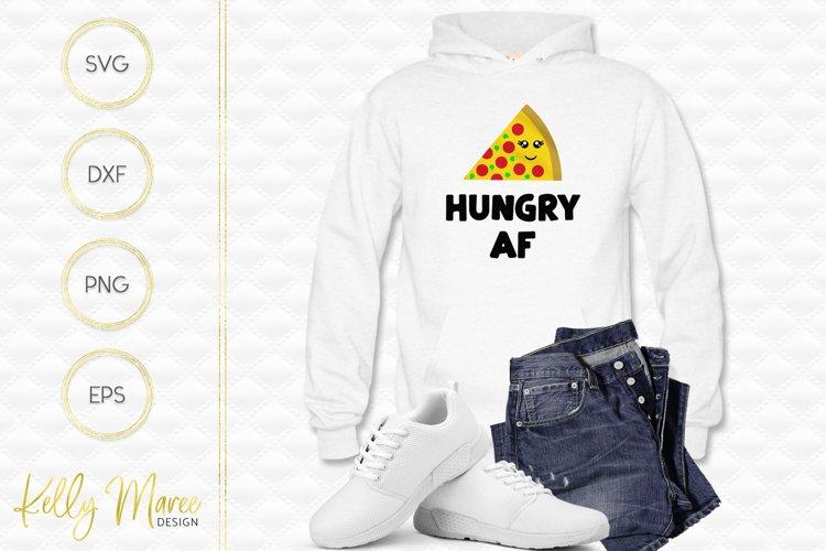 Hungry AF Pizza SVG File