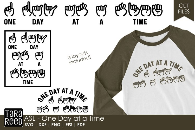 ASL - One Day at a Time - Sign Language SVG & Cut Files