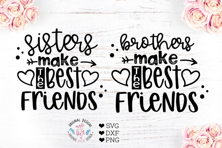 Sisters Make the Best Friends / Brothers example image 1