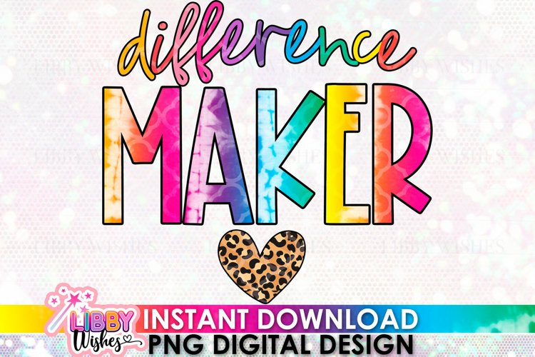 Difference Maker Teacher sublimation, Difference maker png,