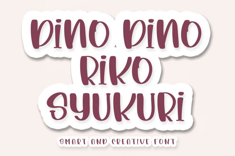 Dino Dino Riko Syukuri