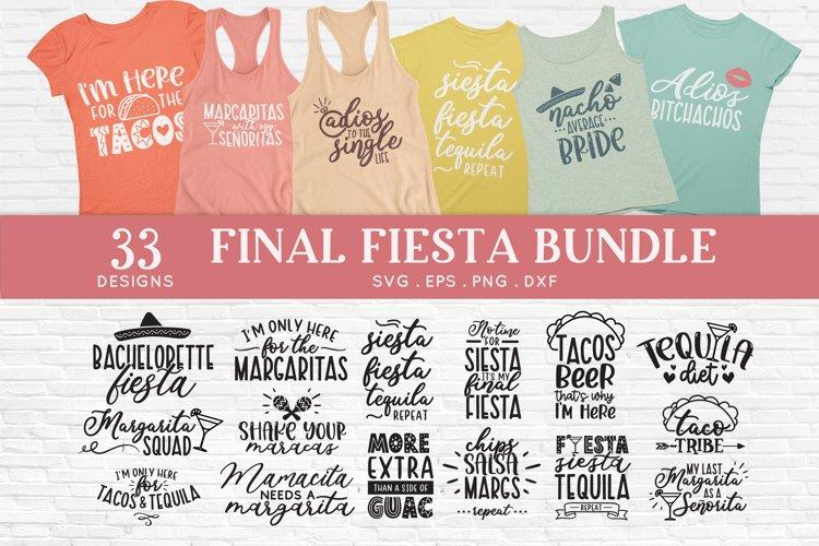 Final Fiesta svg bundle dxf png eps - Bachelorette Party example image 1