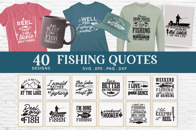 40 Fishing svg bundle png eps dxf - Fishing Quotes svg example image 1