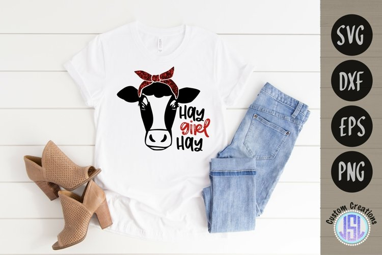 Hay Girl Hay   Cow Farmhouse SVG   SVG DXF EPS PNG example image 1