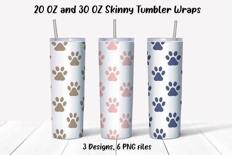 20 oz 30 oz Dog Paws Skinny Tumbler Sublimation