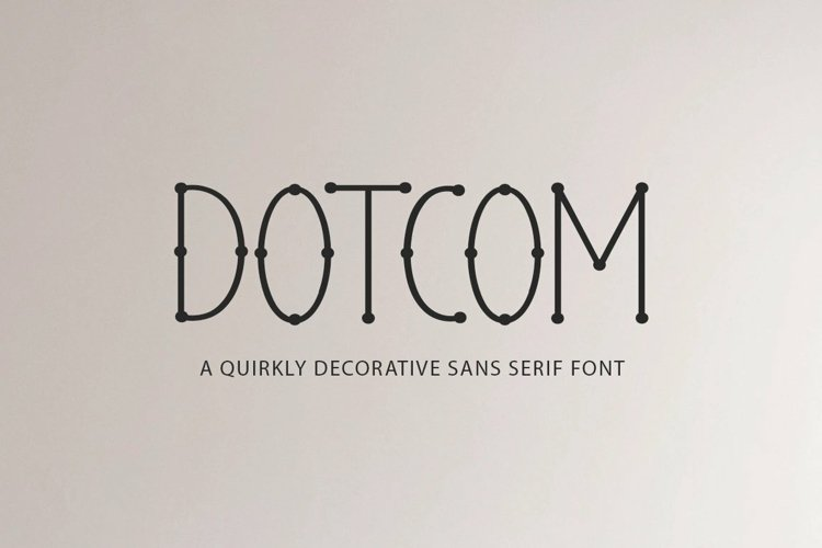 Web Font Dotcom - a quirky decorative font example image 1