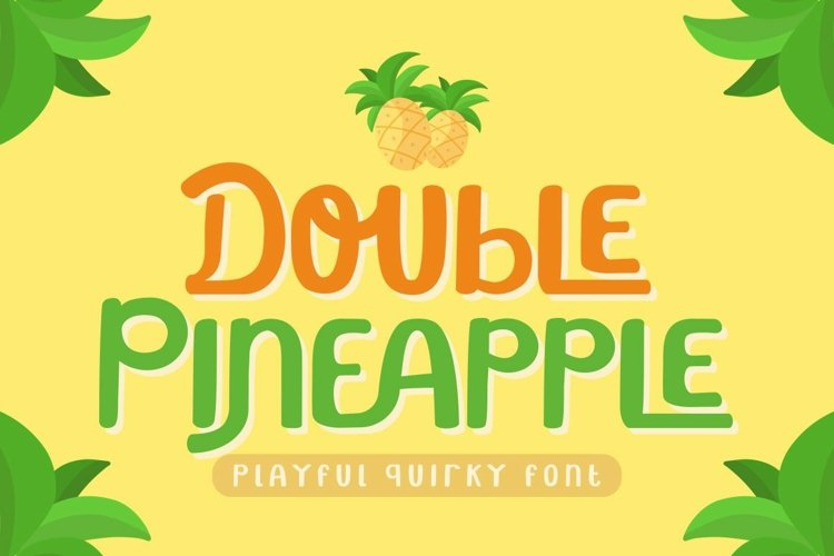 Double Pineapple - Playful Quirky Font example image 1