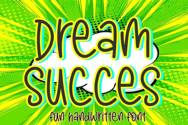 Dream Succes example image 1