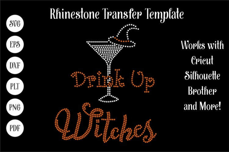 Drink Up Witches Halloween Rhinestone SVG Template