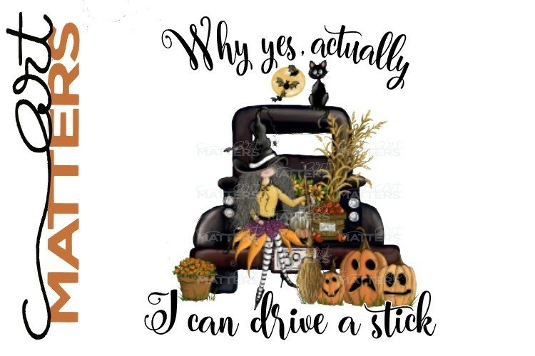 Drive a Stick Witch Truck - 300 DPI - Hand Painted example image 1