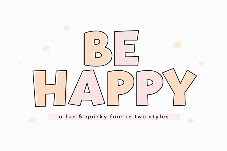 Be Happy - A Fun Handwritten Font example image 1