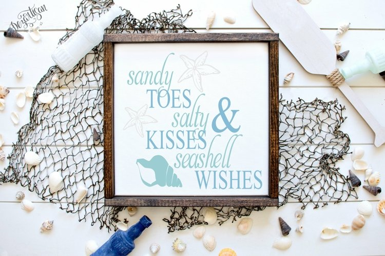 Sandy Toes Salty Kisses and Seashell Wishes SVG DXF Cut File