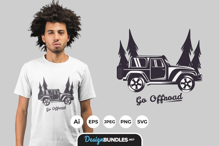 Go Offroad for T-Shirt Design example image 1