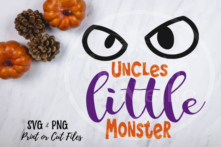 Uncles Little Monster Halloween Holiday Fall Cut Print SVG