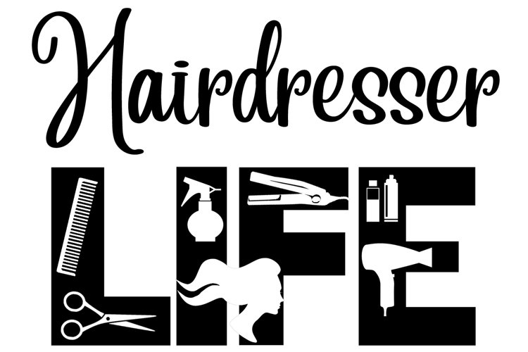 Hairdressers Life SVG Cutting File for the Cricut example image 1
