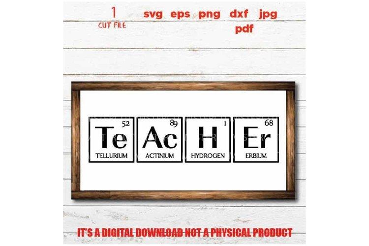 Teacher Periodic Table, teacher svg, Back to School, Teacher example image 1