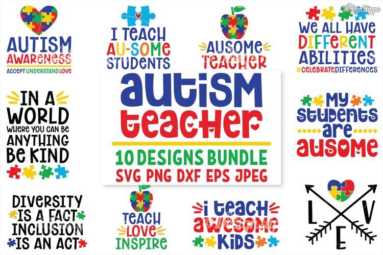 Autism Teacher, SVG Bundle of 10 Designs, DXF PNG Cut Files example image 1