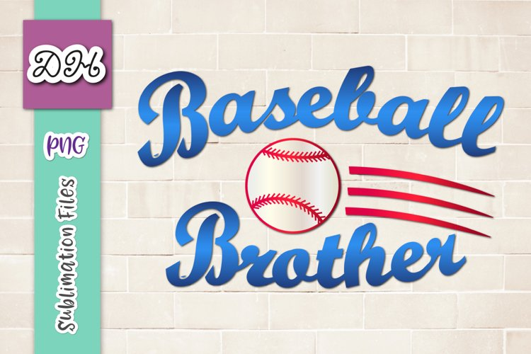 Baseball Brother Player Family Sign Sublimation Print PNG
