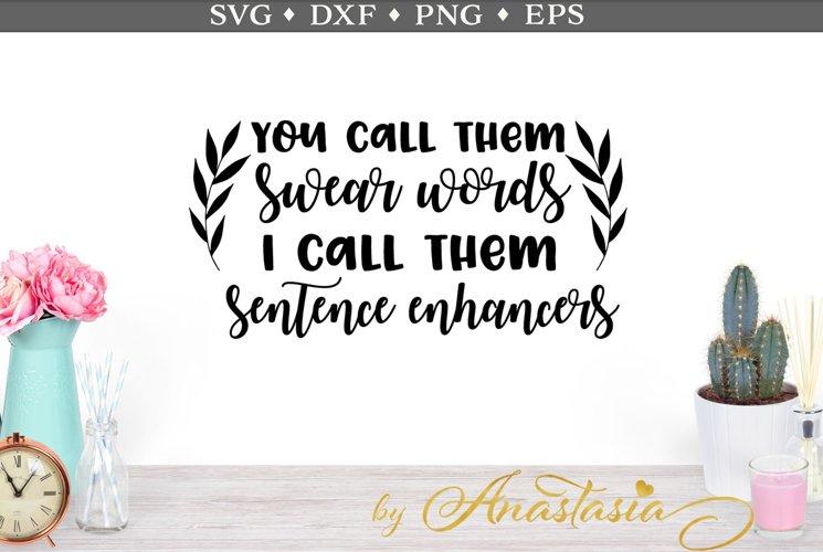 Sentence enhancers SVG cut file - Free Design of The Week Font