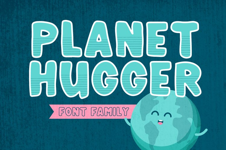 Planet Hugger   A Layered Font Family