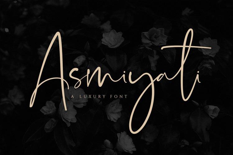 Asmiyati   A Luxury Script Font example image 1