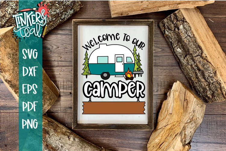 Custom Welcome To Our Camper Hitch SVG example image 1