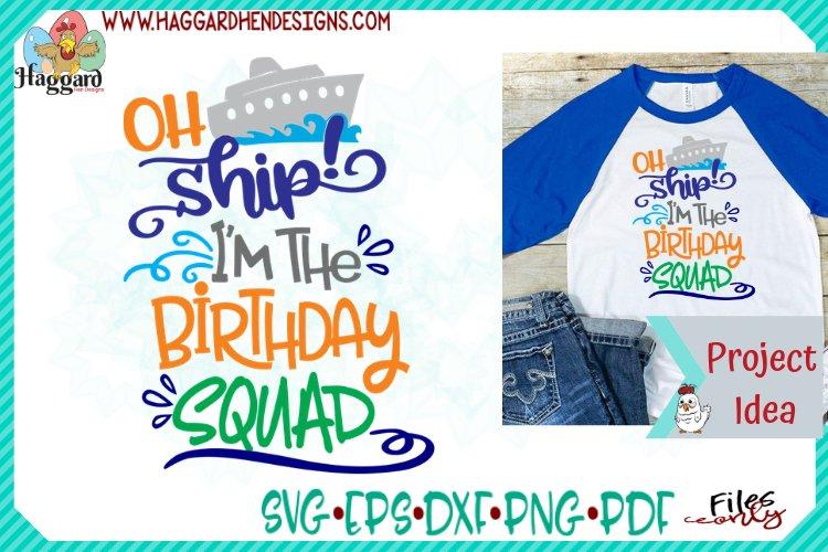 Oh Ship Im the Birthday Squad example image 1