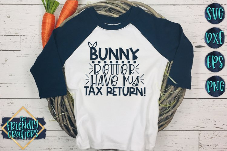 Bunny Better Have My Tax Return - An Easter Cut File example image 1