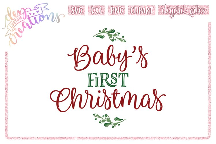 Babys First Christmas - SVG DXF PNG Cut files