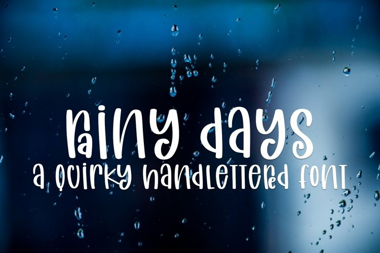 Web Font Rainy Days - A Quirky Handlettered Font example image 1