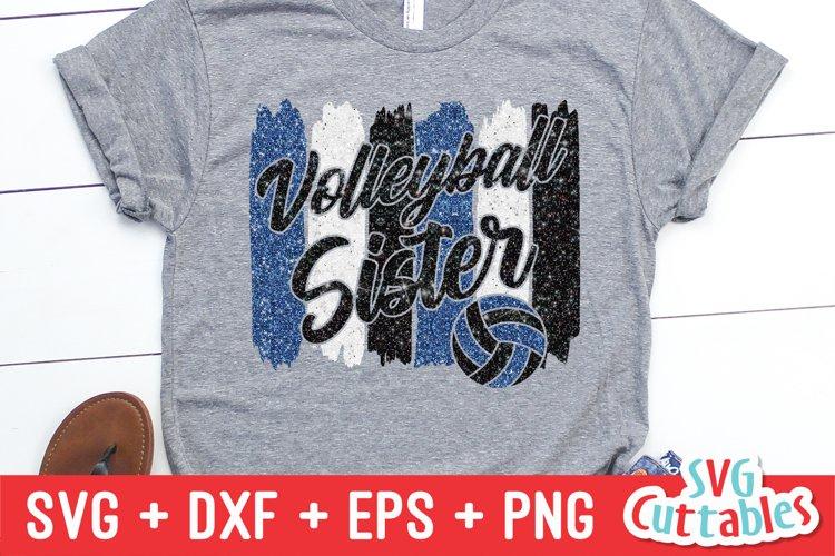 Volleyball SVG   Volleyball Sister   Shirt Design
