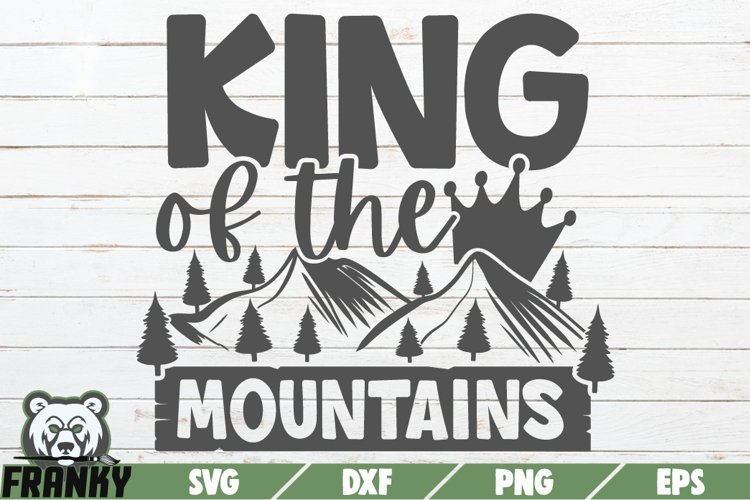 King of the mountains SVG | Printable cut file example image 1