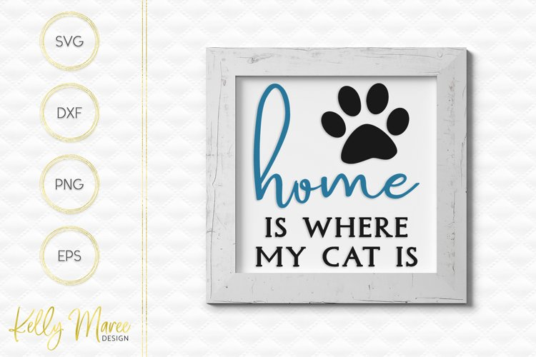 Home Is Where My Cat Is SVG