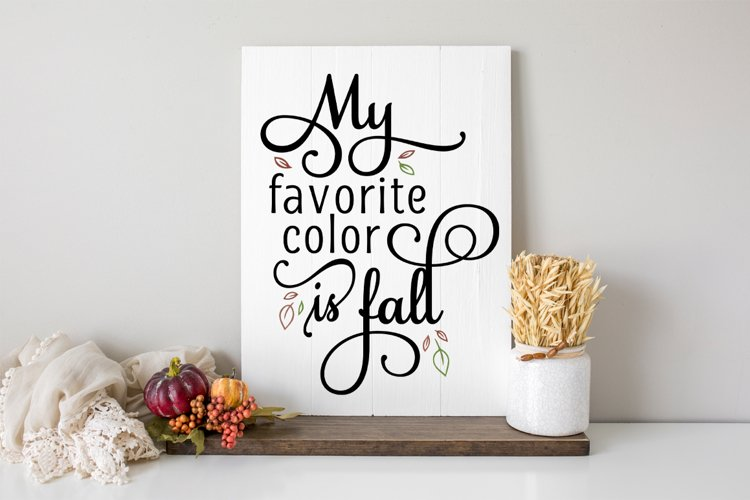 My Favorite Color Is Fall SVG example image 1