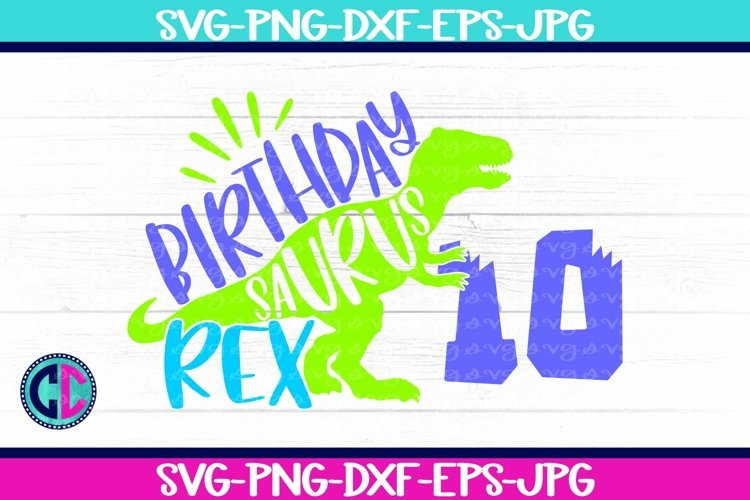 Birthday svg, Boy Ten Rex Svg example image 1