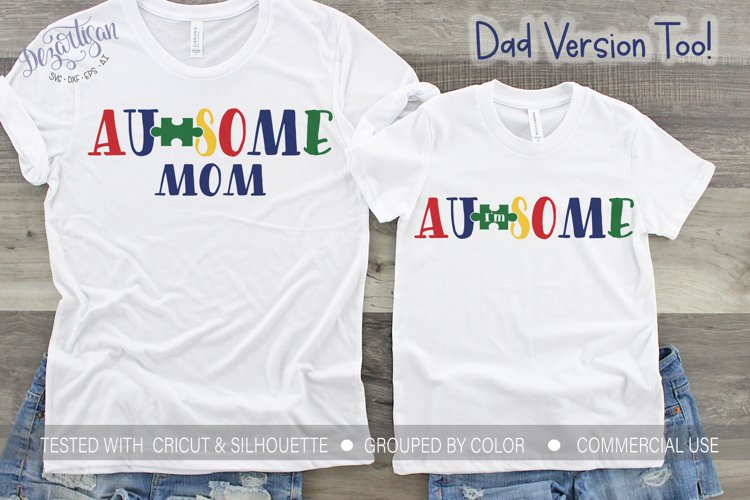 I'm Au-some Autism awareness Mom SVG example image 1