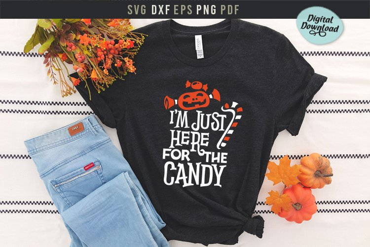 I'm just here for the candy funny Halloween design SVG, DXF example image 1