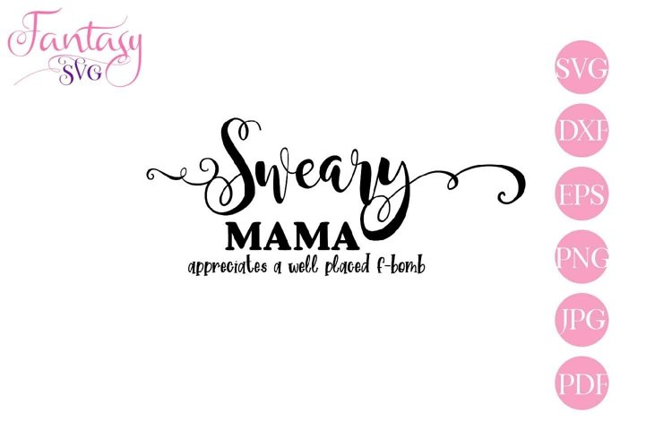 Sweary Mama - Svg Cut Files example image 1