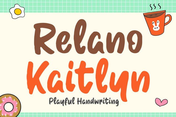 Cute Handwritten Font - Relano Kaitlyn example image 1