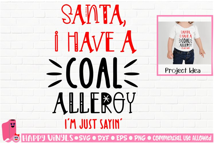 Santa I Have A Coal Allergy - A Christmas SVG File example image 1