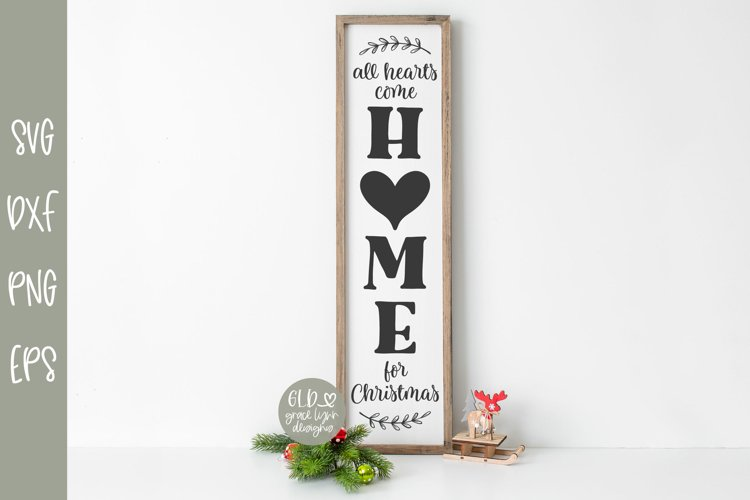 All Hearts Come Home For Christmas - Vertical Christmas SVG example image 1