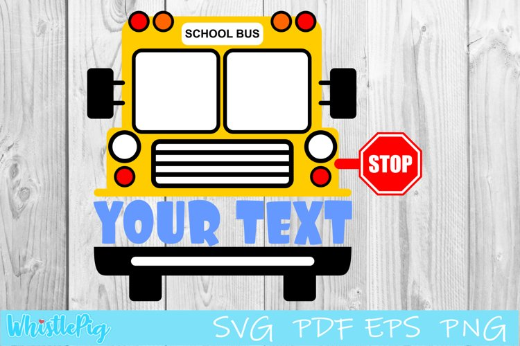 School Bus Monogram SVG School Bus Driver SVG Back To School example image 1