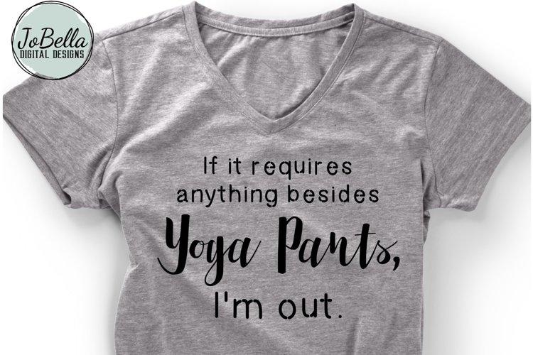 Funny Yoga Pants SVG and Printable Adulting Design