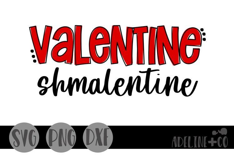 Valentine shmalentine, Valentines Day